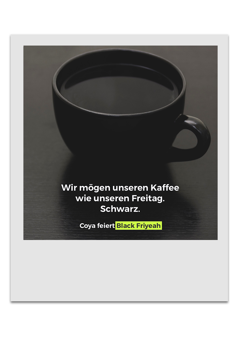 Coya - Black Friday - Kaffee